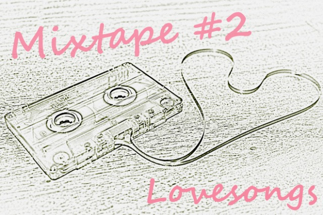 Mixtape #2 Lovesongs