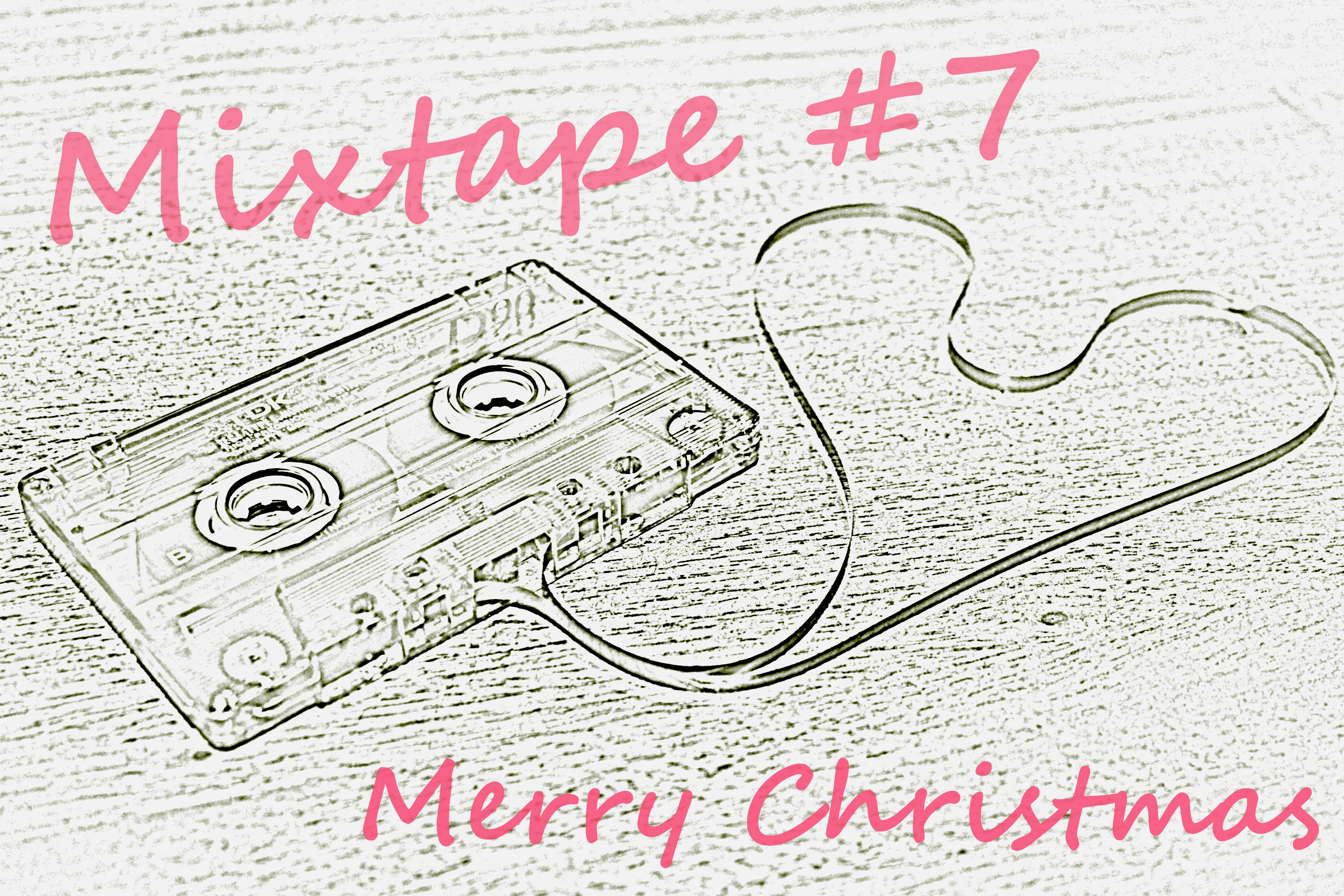 Mixtape #7 – Merry Christmas | The Undateable Girl\'s Diary