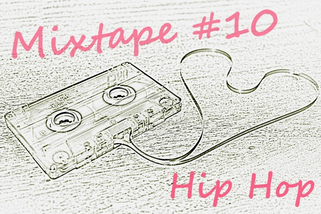 Mixtape #10 Hip Hop