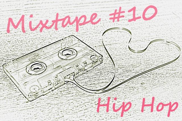 Mixtape #10 Hip Hop