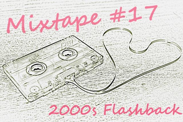 Mixtape 2000s Flashback
