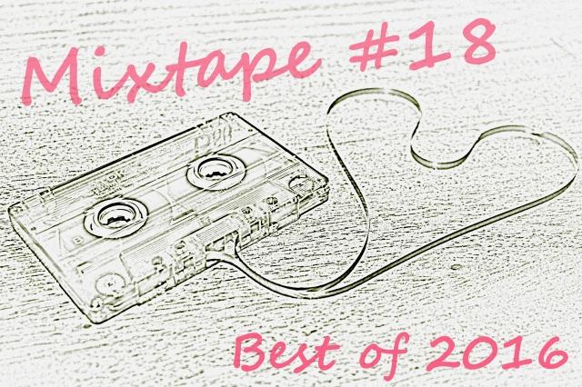 mixtape-18-best-of-2016