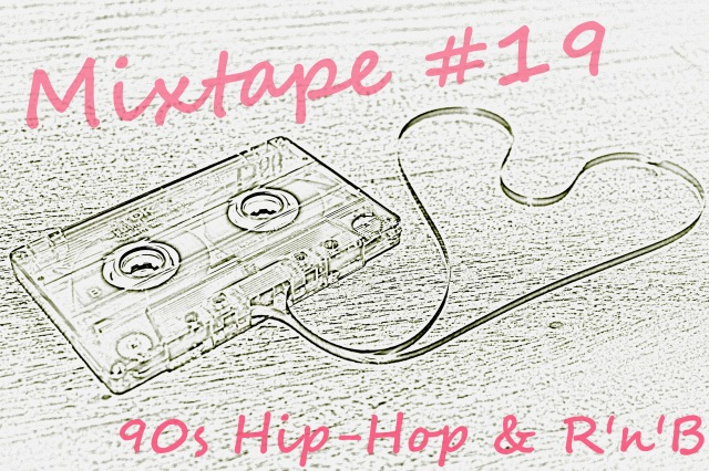 Mixtape 90s Hip Hop RnB