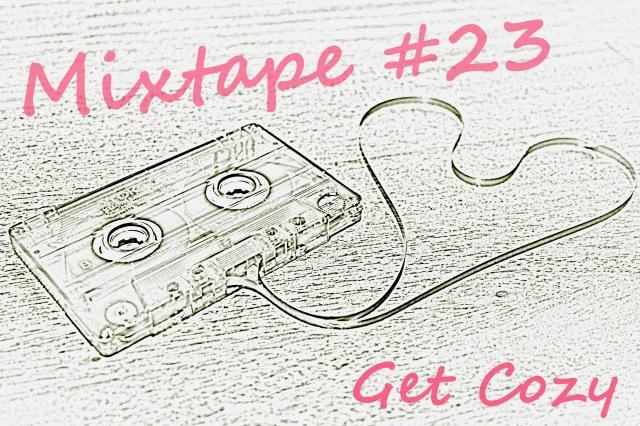 Mixtape Get Cozy